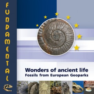 Wonders of ancient life. Fossils from European Geoparks
