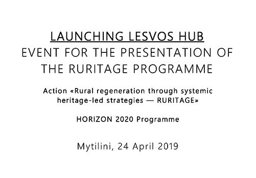 LAUNCHING LESVOS HUB EVENT FOR THE PRESENTATION OF THE RURITAGE PROGRAMME